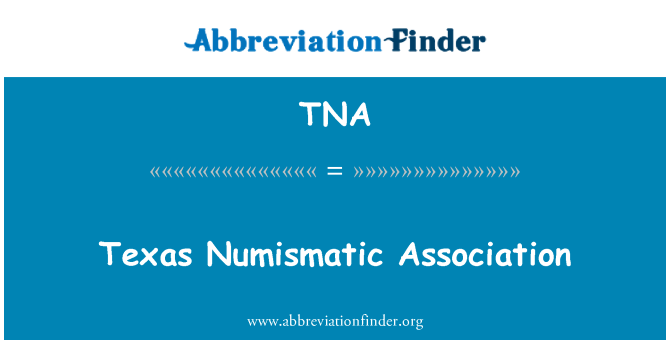 TNA: Texas Numismatic Association