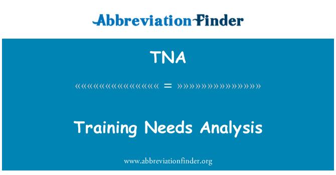 TNA: Training Needs Analysis