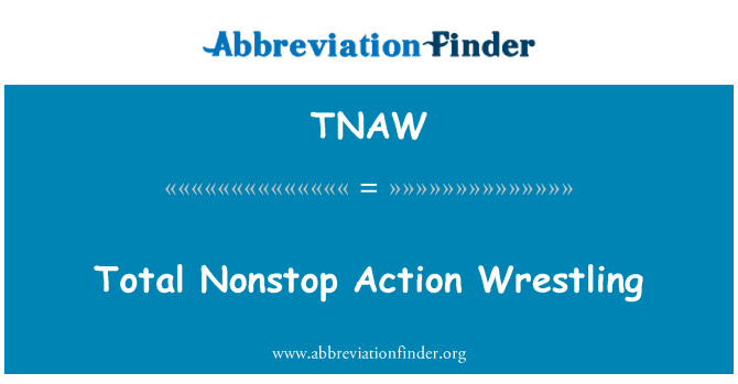 TNAW: Total Nonstop Action Wrestling