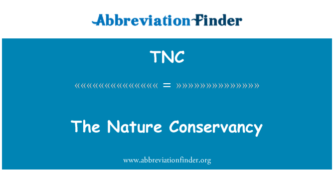 TNC: The Nature Conservancy