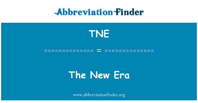 TNE: La Nueva Era