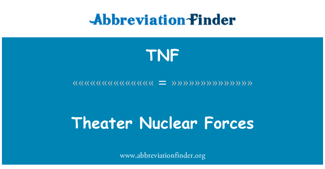 TNF: Theater Nuclear Forces
