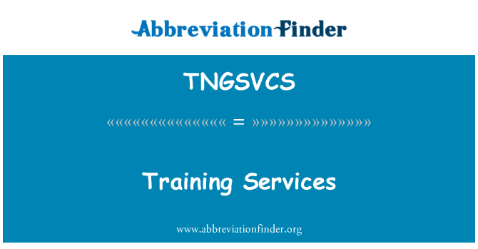 TNGSVCS: Training Services