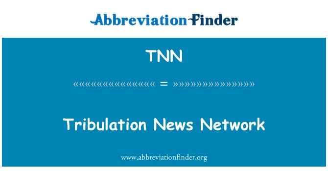 TNN: Tribulation News Network