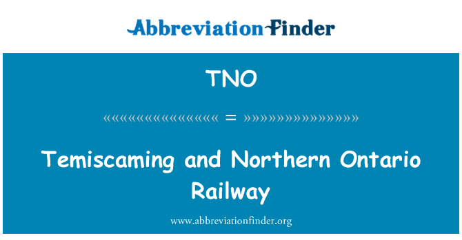 TNO: Temiscaming and Northern Ontario Railway