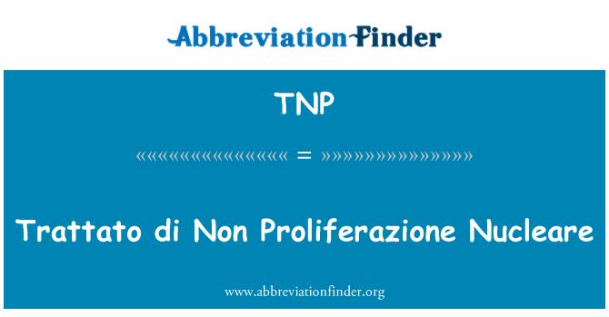 TNP: Trattato di Non Proliferazione Nucleare