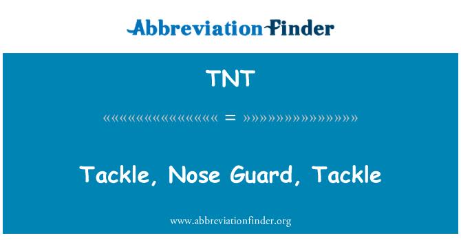 TNT: Tackle, Nose Guard, Tackle