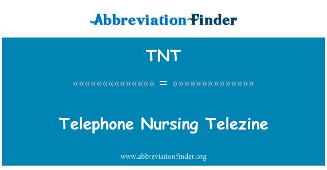 TNT: Telephone Nursing Telezine