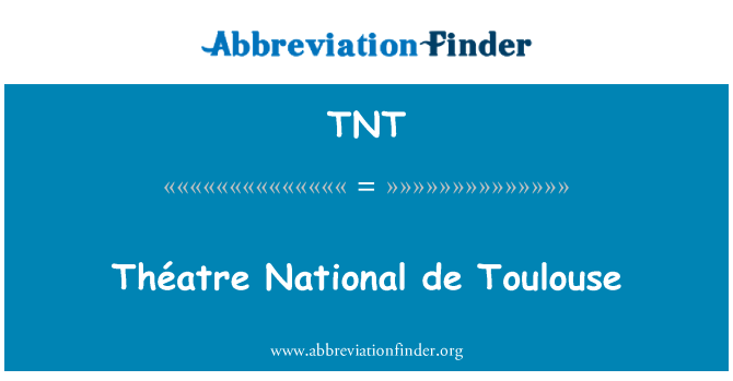 TNT: Théatre National de Toulouse