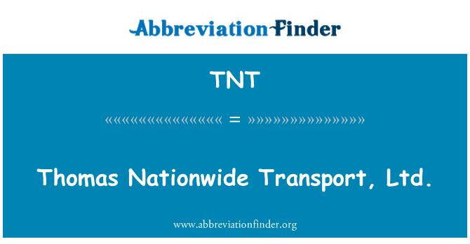 TNT: Thomas Nationwide Transport, Ltd.