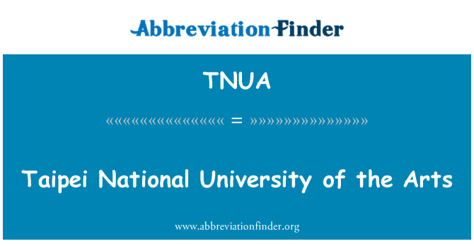 TNUA: Taipei Nacionalnom sveučilištu za umjetnost