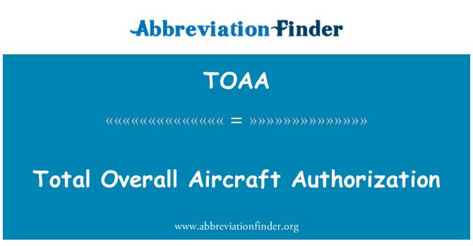 TOAA: 总整体飞机授权
