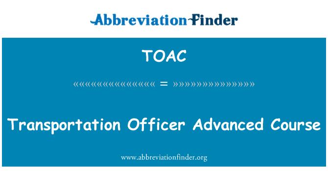 TOAC: Ulaştırma görevlisi kursu gelişmiş