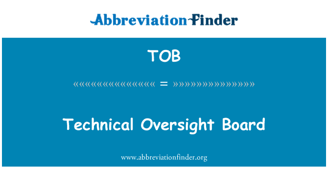 TOB: Technical Oversight Board