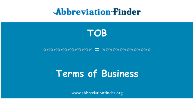 TOB: Terms of Business