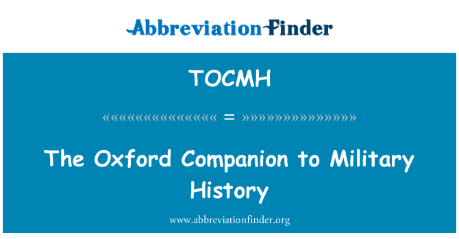 TOCMH: The Oxford Companion to Military History