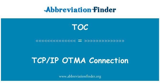 TOC: TCP/IP OTMA Connection