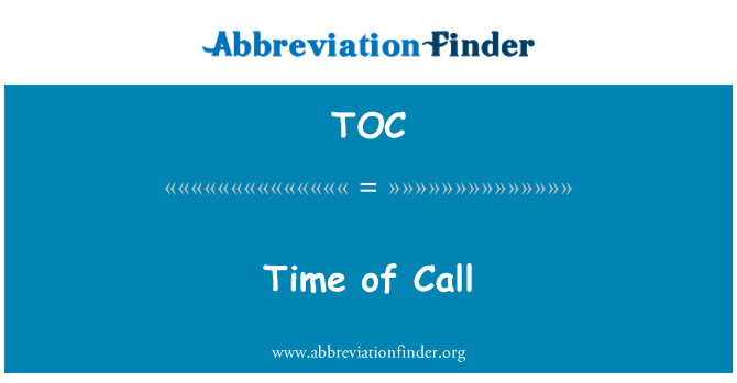 TOC: Time of Call