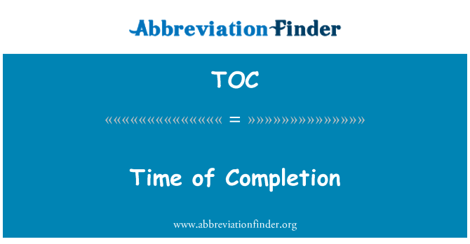 TOC: Time of Completion