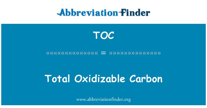 TOC: Total Oxidizable Carbon
