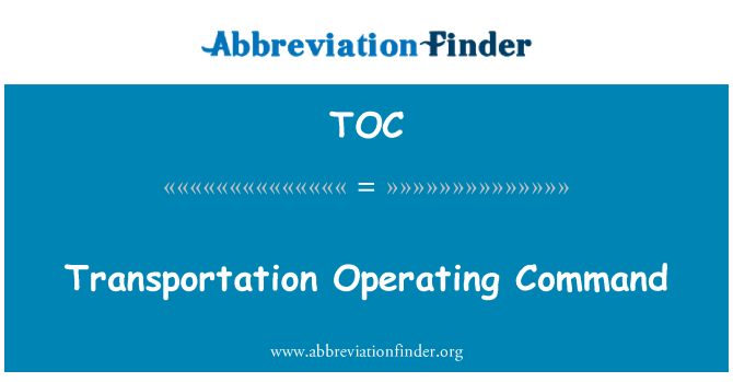 TOC: Transportation Operating Command
