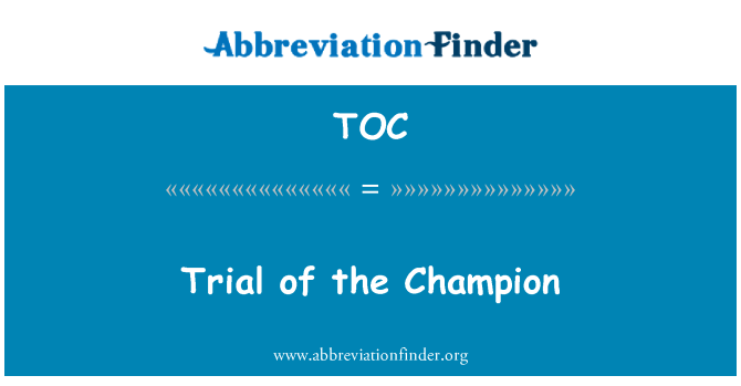 TOC: Trial of the Champion