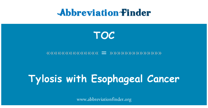 TOC: Tylosis with Esophageal Cancer