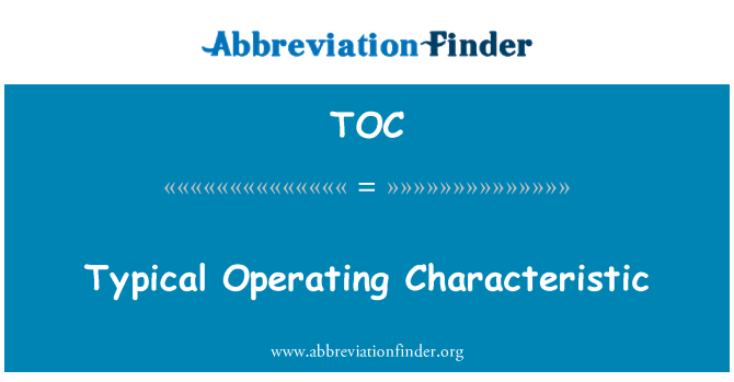 TOC: Typical Operating Characteristic