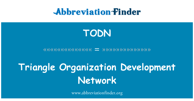 TODN: Triangle Organization Development Network