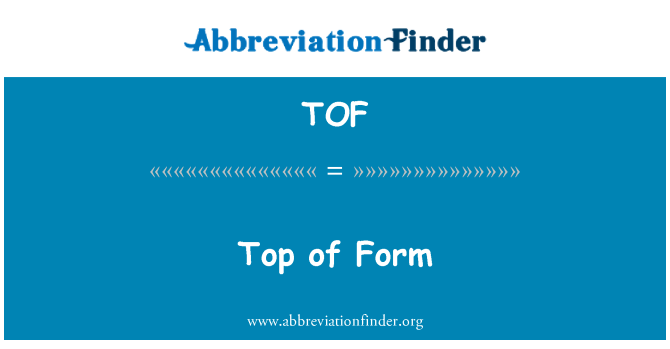 TOF: Top of Form