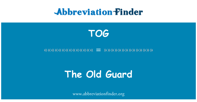 TOG: The Old Guard