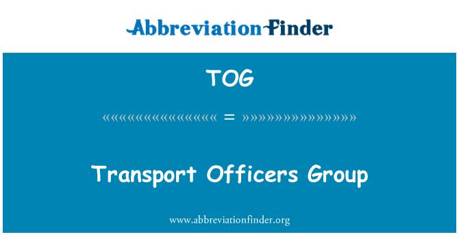 TOG: Transport Officers Group