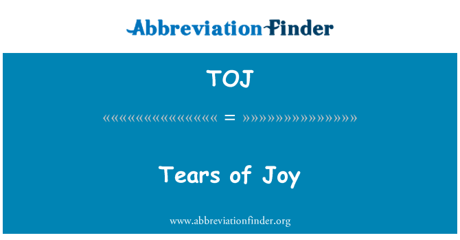 TOJ: Tears of Joy