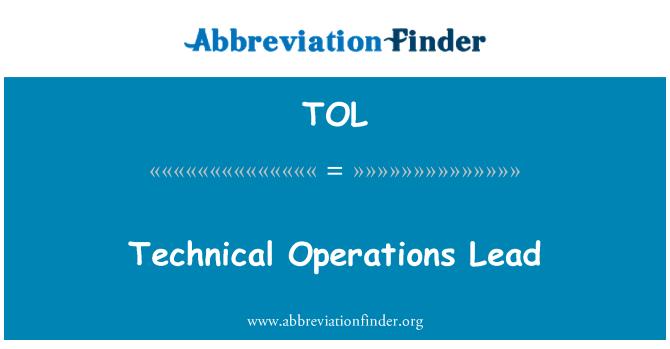 TOL: Technical Operations Lead