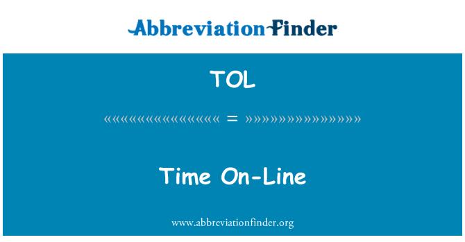 TOL: Time On-Line