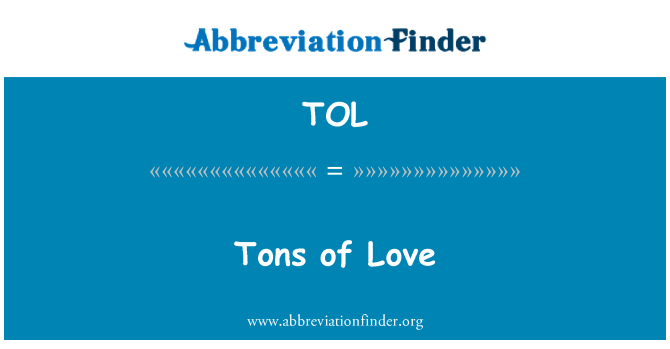 TOL: Tons of Love