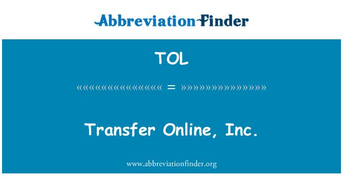 TOL: Transfer Online, Inc.