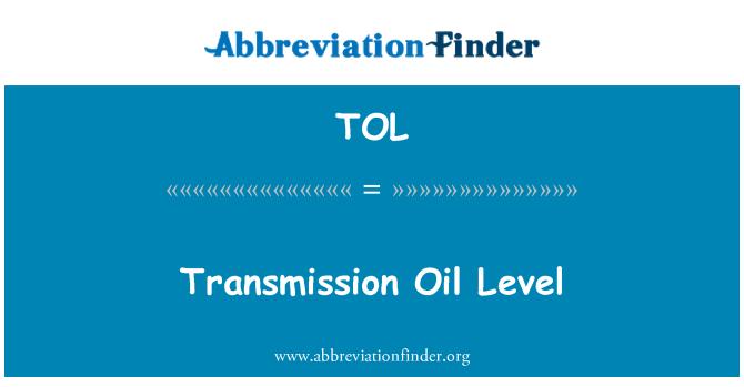TOL: Transmission Oil Level