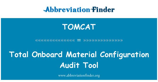 TOMCAT: Общо борда материални конфигурация одит инструмент