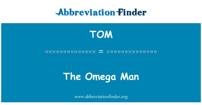 TOM: The Omega Man