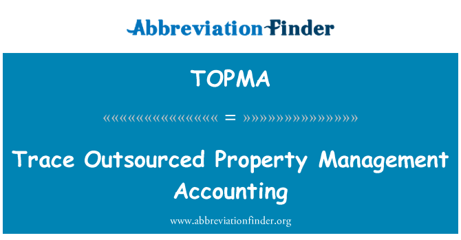 TOPMA: Trace Outsourced Property Management Accounting