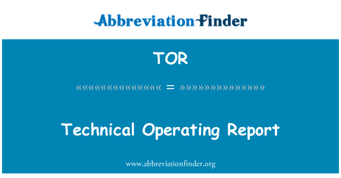 TOR: Technical Operating Report