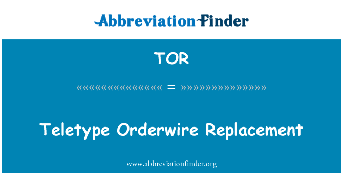 TOR: Teletype Orderwire Replacement