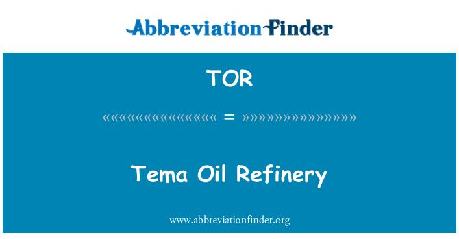 TOR: Tema Oil Refinery
