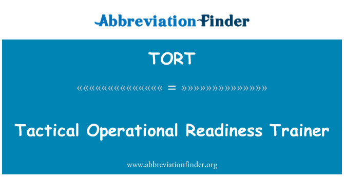 TORT: Tactical Operational Readiness Trainer
