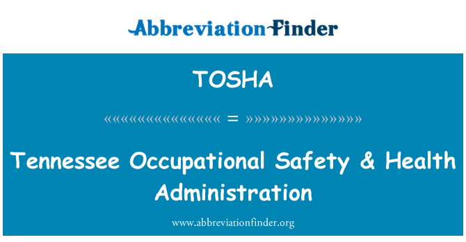 TOSHA: Tennessee Occupational Safety & Health Administration