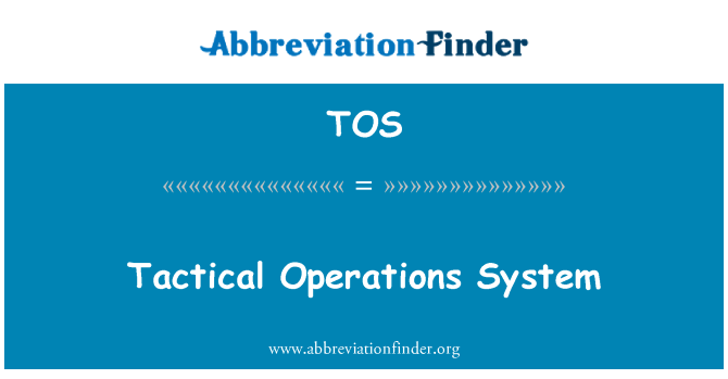TOS: Tactical Operations System
