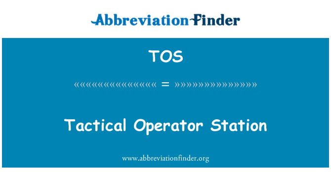TOS: Tactical Operator Station