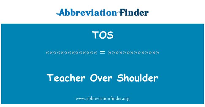 TOS: Teacher Over Shoulder