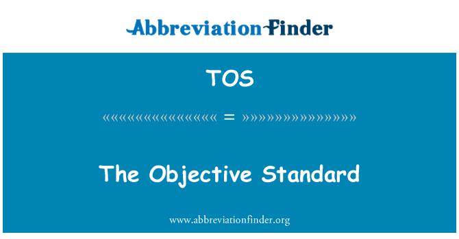 TOS: The Objective Standard